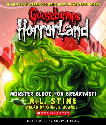 Goosebumps HorrorLand #3: Monster Blood for Breakfast!