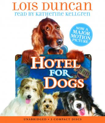 Hotel for Dogs, Lois Duncan