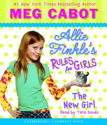 Allie Finkle's Rules for Girls Book Two: The New Girl, Meg Cabot