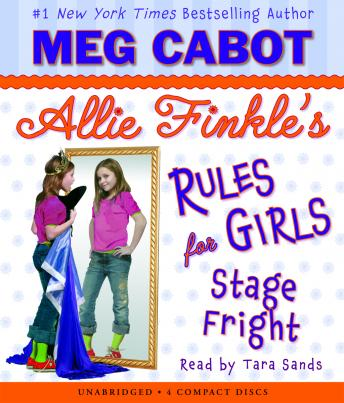 Allie Finkle's Rules for Girls Book Four: Stage Fright, Meg Cabot