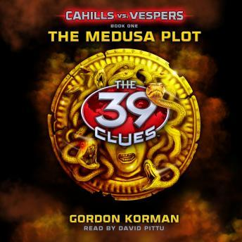 Listen to 39 Clues: Cahills vs. Vespers Book 1: The Medusa Plot by ...