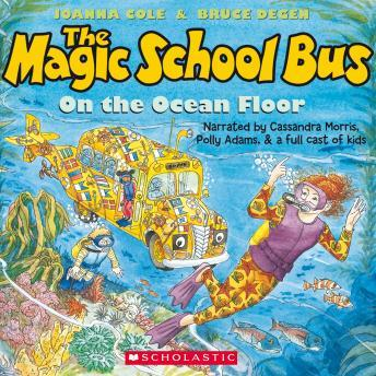 Magic School Bus on the Ocean Floor, Joanna Cole, Bruce Degen