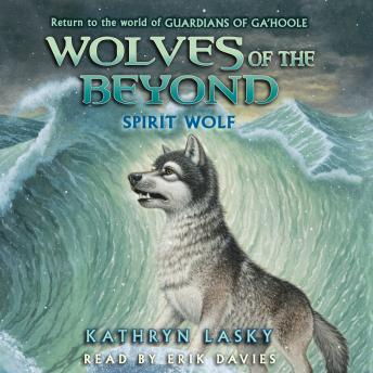 Wolves of the Beyond: Spirit Wolf