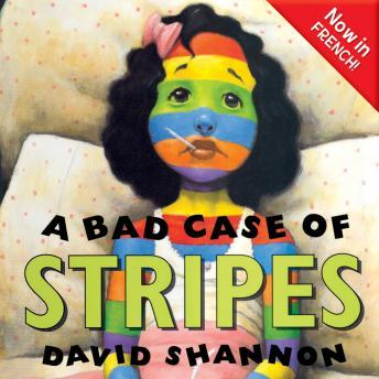 Download Bad Case of Stripes (FRENCH) by David Shannon