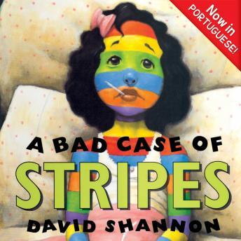 Download Bad Case of Stripes (PORTUGUESE) by David Shannon