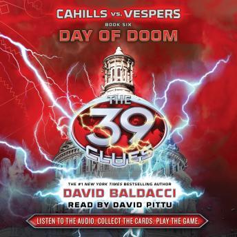The 39 Clues: Cahills vs. Vespers, Book 6: Day of Doom