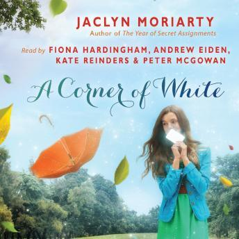 Corner of White: Book 1 of The Colors of Madeleine, Jaclyn Moriarty
