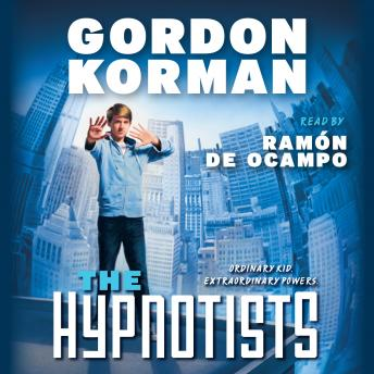 Hypnotists Book #1, Gordon Korman