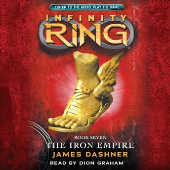 Infinity Ring #7: The Iron Empire, James Dashner