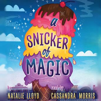 Snicker of Magic, Natalie Lloyd