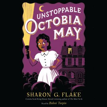 Unstoppable Octobia May, Sharon Flake
