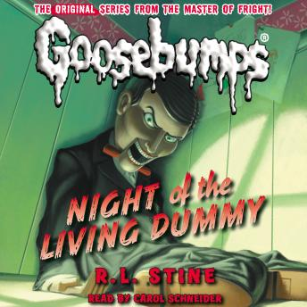 Classic Goosebumps: Night of the Living Dummy