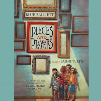 Pieces and Players, Blue Balliett