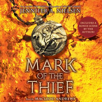 Mark of the Thief, Book 1, Jennifer A. Nielsen
