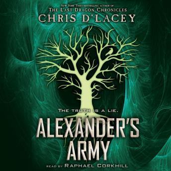 Alexander's Army: Book 2 of the Unicorne Files