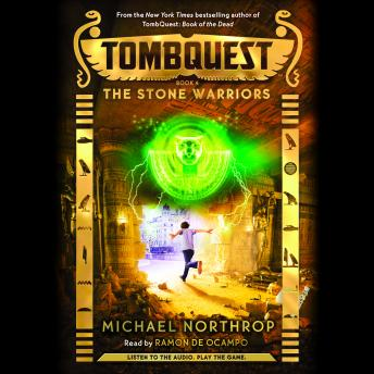 Tombquest #4: The Stone Warriors, Michael Northrop
