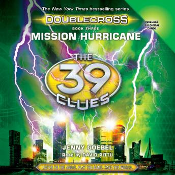 39 Clues: Doublecross, Book 3: Mission Hurricane, Jenny Goebel