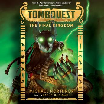 Tombquest #5: The Final Kingdom, Michael Northrop