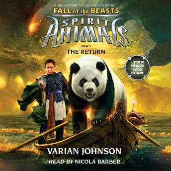 Spirit Animals: Fall of the Beasts, Book #3: The Return, Varian Johnson
