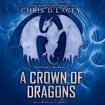 Crown of Dragons, A: Book 3 of the Unicorne Files