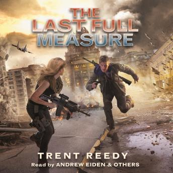 The Last Full Measure: Book 3 of Divided We Fall