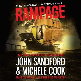 Download Rampage (The Singular Menace, 3) by John Sandford, Michele Cook