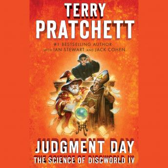 Judgment Day: Science of Discworld IV: A Novel, Terry Pratchett, Jack Cohen, Ian Stewart