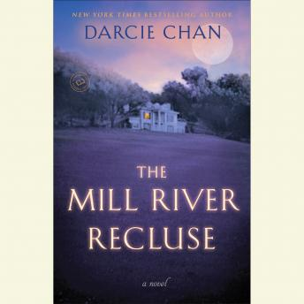 Mill River Recluse: A Novel, Darcie Chan