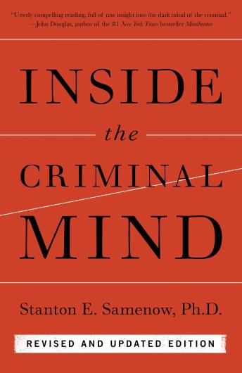 Inside the Criminal Mind: Revised and Updated Edition, Stanton Samenow