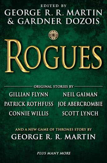 Rogues, Audio book by George R. R. Martin, Gardner Dozois