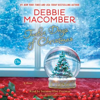 Twelve Days of Christmas: A Christmas Novel, Debbie Macomber