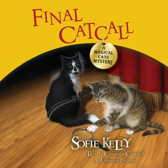 Final Catcall: A Magical Cats Mystery, Sofie Kelly