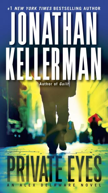 Private Eyes: An Alex Delaware Novel, Jonathan Kellerman