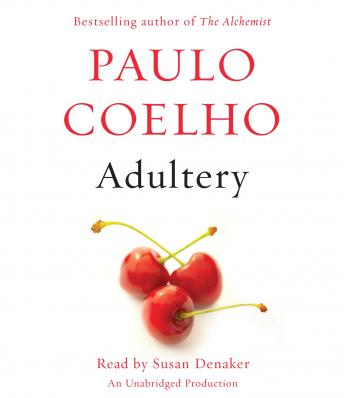 Adultery: A Novel, Audio book by Paulo Coelho