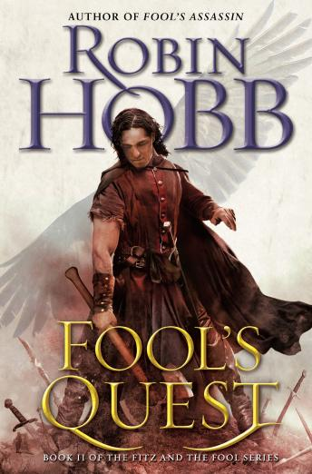Fool's Quest: Book II of the Fitz and the Fool trilogy Audiobook Free Download Online
