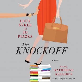 Knockoff: A Novel, Lucy Sykes