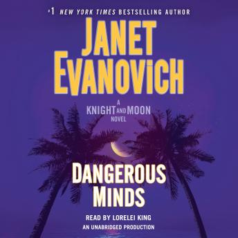 Dangerous Minds: A Knight and Moon Novel, Janet Evanovich