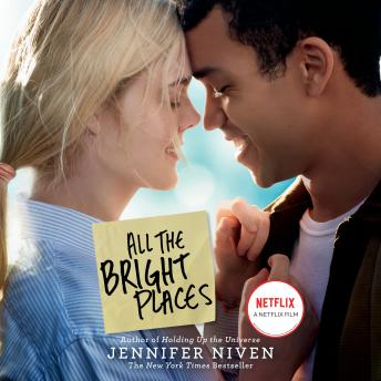 All the Bright Places Movie Tie-In Edition, Audio book by Jennifer Niven