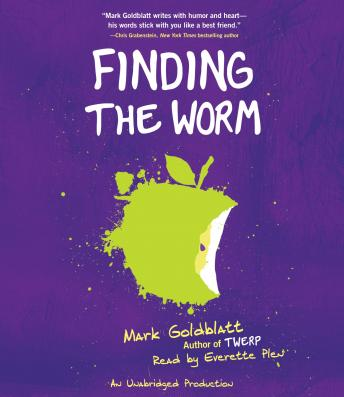Finding the Worm (Twerp Sequel), Mark Goldblatt