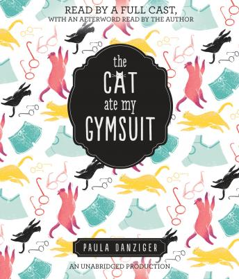 Cat Ate My Gymsuit, Paula Danziger