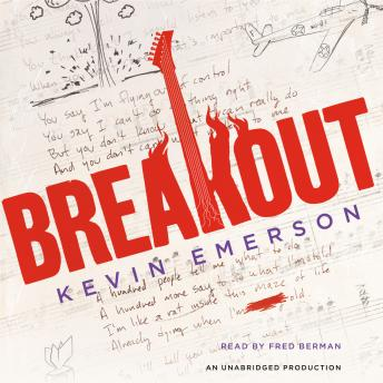 Breakout, Kevin Emerson