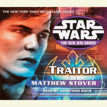 Star Wars: The New Jedi Order: Traitor: Book 13