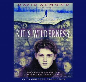 Kit's Wilderness, David Almond