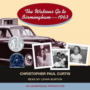 Watsons Go to Birmingham - 1963, Christopher Paul Curtis