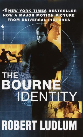 Bourne Identity (Jason Bourne Book #1), Robert Ludlum
