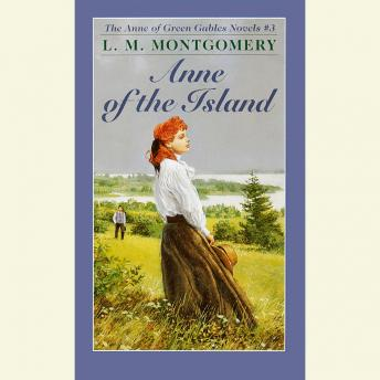 Anne of the Island, L. M. Montgomery