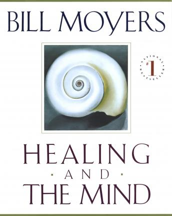 Healing and the Mind, Bill Moyers