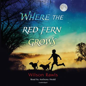 Download Where the Red Fern Grows by Wilson Rawls