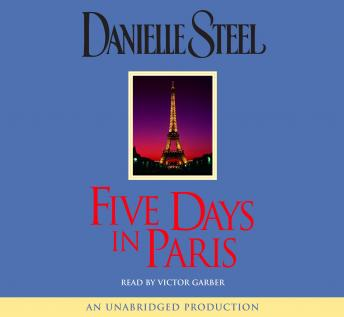 Five Days in Paris: A Novel, Danielle Steel