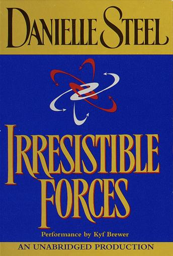 Irresistible Forces, Danielle Steel